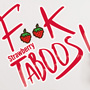 F**k taboos Strawberry edition